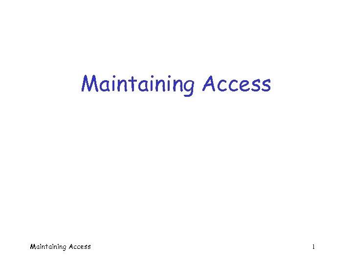 Maintaining Access 1