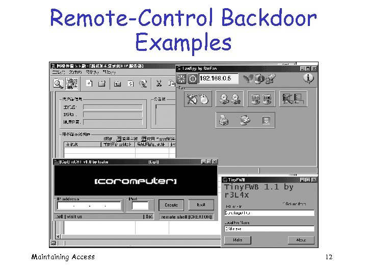 Remote-Control Backdoor Examples Maintaining Access 12