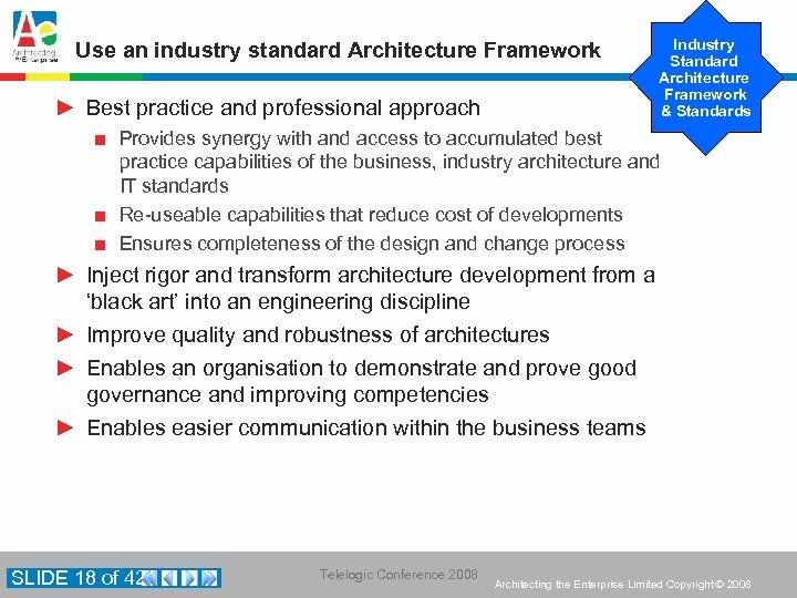 Use an industry standard Architecture Framework ► Best practice and professional approach Industry Standard