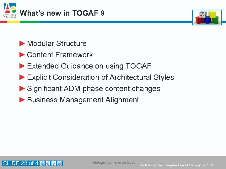 What's new in TOGAF 9 ► Modular Structure ► Content Framework ► Extended Guidance