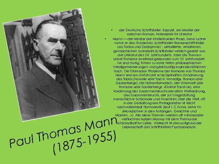 • • der Deutsche Schriftsteller, Essayist, ein Meister der epischen Roman, Nobelpreis für