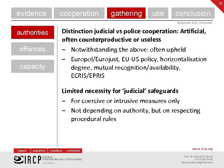 25 evidence cooperation gathering use conclusion 29 September 2016 | EJTN seminar authorities offences