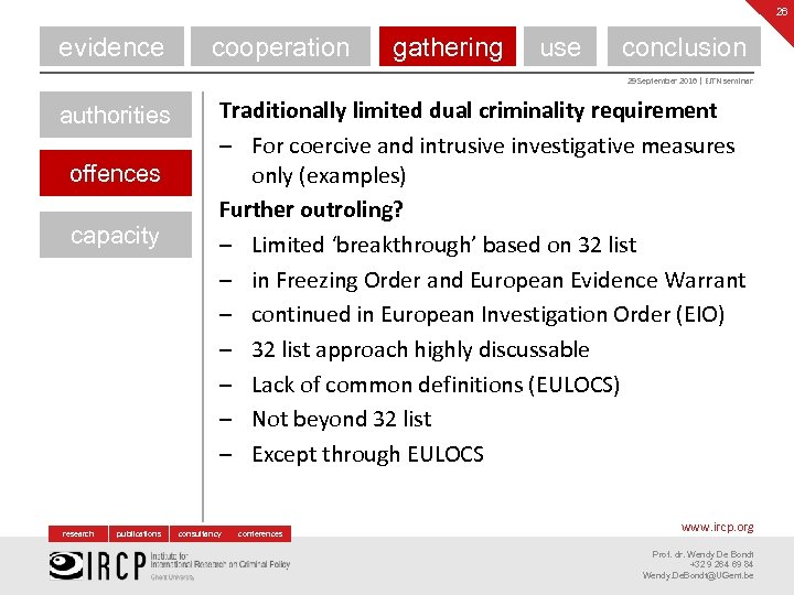 26 evidence cooperation gathering use conclusion 29 September 2016 | EJTN seminar authorities offences