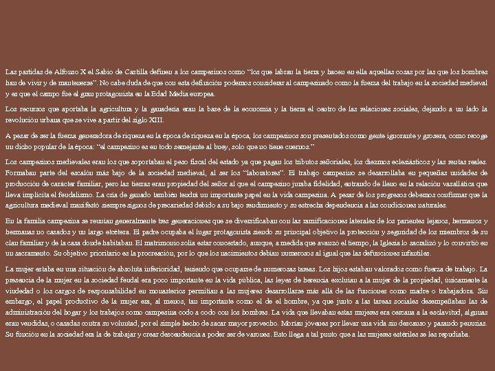 Las partidas de Alfonso X el Sabio de Castilla definen a los campesinos como