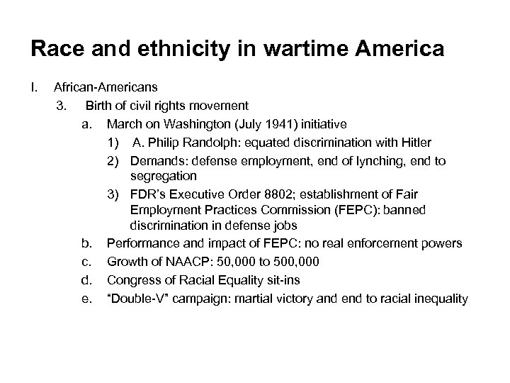 Race and ethnicity in wartime America I. African-Americans 3. Birth of civil rights movement