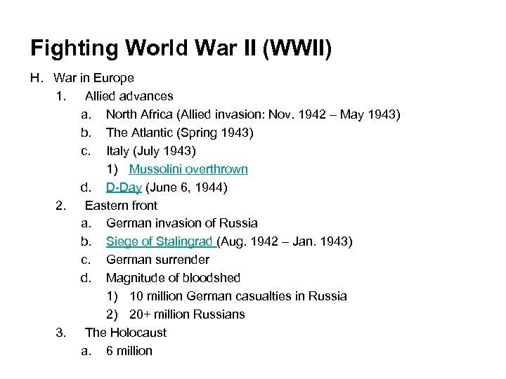 Fighting World War II (WWII) H. War in Europe 1. Allied advances a. North