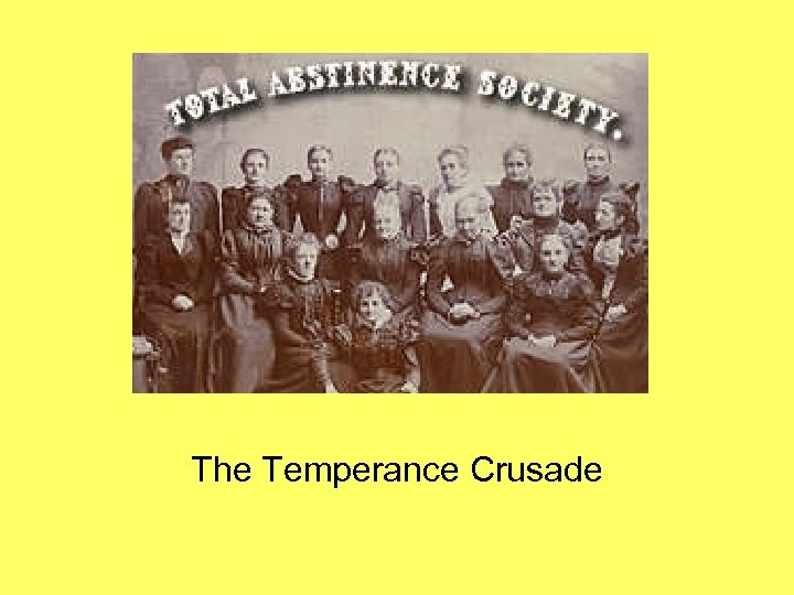 The Temperance Crusade