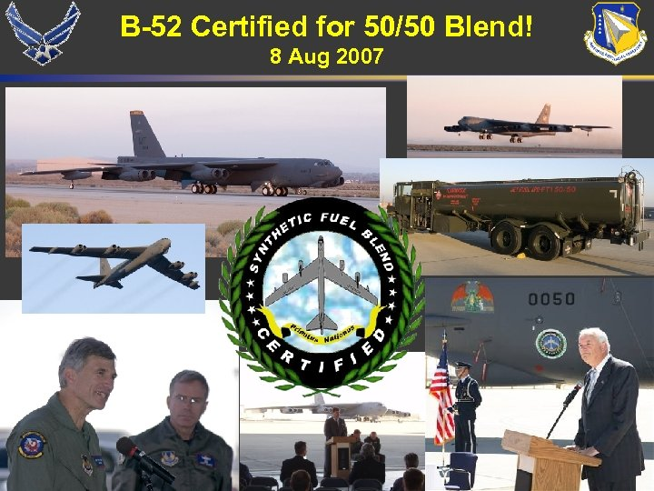B-52 Certified for 50/50 Blend! 8 Aug 2007 14 14