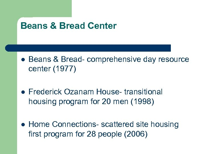 Beans & Bread Center l Beans & Bread- comprehensive day resource center (1977) l