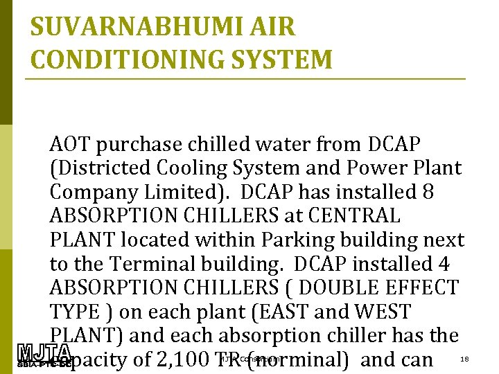 SUVARNABHUMI AIR CONDITIONING SYSTEM AOT purchase chilled water from DCAP (Districted Cooling System and