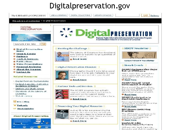 Digitalpreservation. gov www. digitalpreservation. gov 8