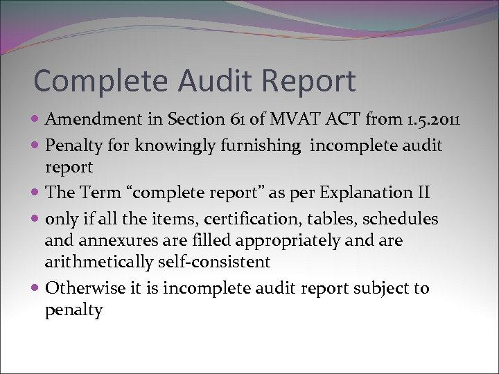 Complete Audit Report Amendment in Section 61 of MVAT ACT from 1. 5. 2011
