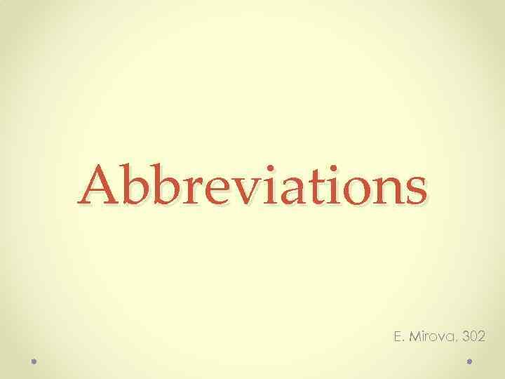 Abbreviations E. Mirova, 302