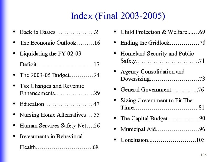 Index (Final 2003 -2005) • Back to Basics ………………. . 2 • Child Protection