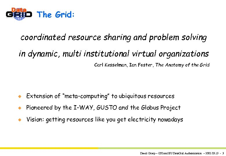 The Grid: coordinated resource sharing and problem solving in dynamic, multi institutional virtual organizations