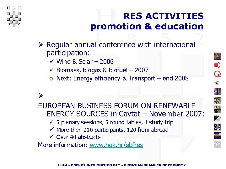 RES ACTIVITIES promotion & education Ø Regular annual conference with international participation: ü Wind