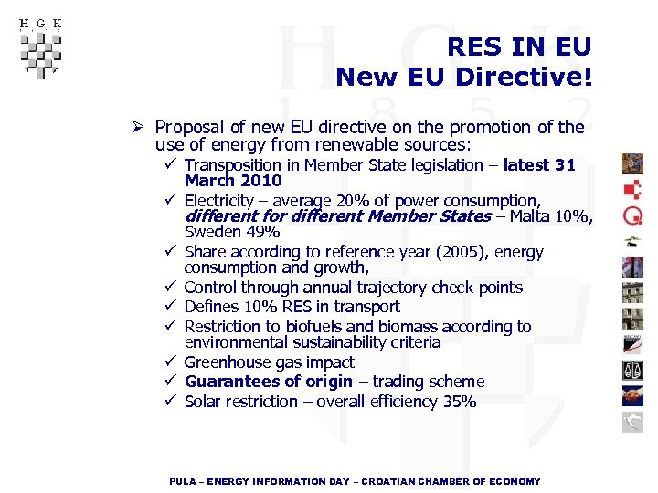 RES IN EU New EU Directive! Ø Proposal of new EU directive on the