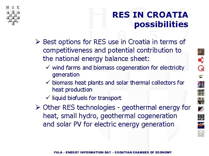 RES IN CROATIA possibilities Ø Best options for RES use in Croatia in terms