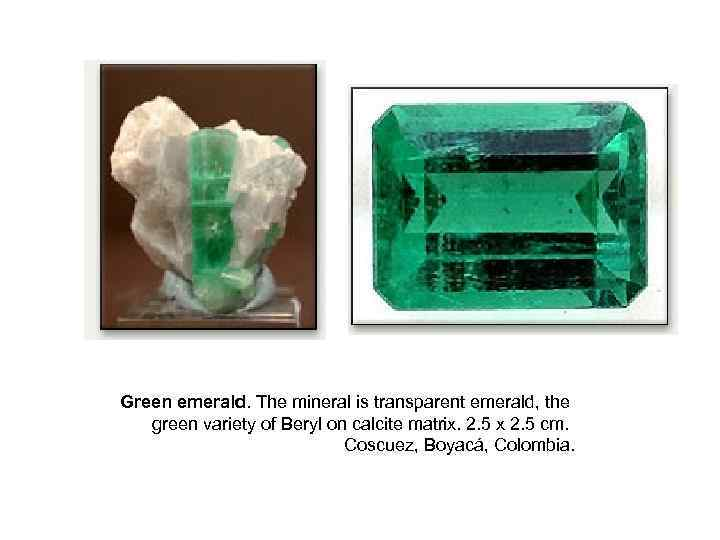 Green emerald. The mineral is transparent emerald, the green variety of Beryl on calcite