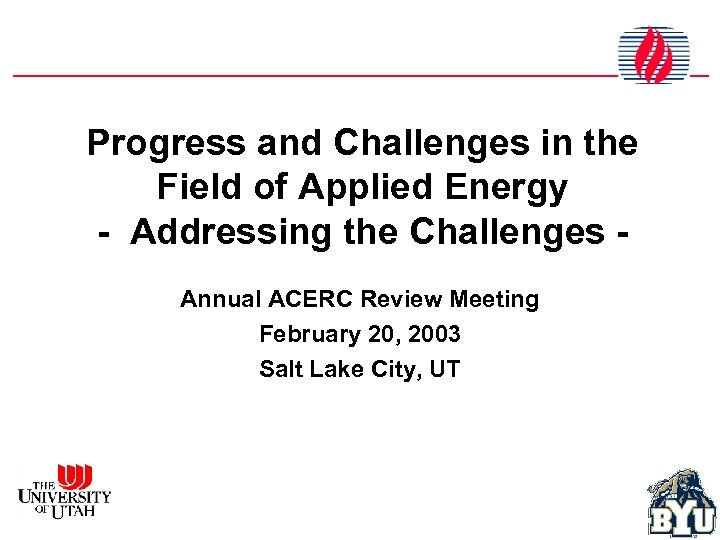 Progress and Challenges in the Field of Applied Energy - Addressing the Challenges Annual