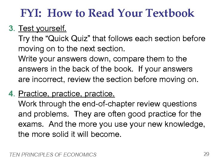 """FYI: How to Read Your Textbook 3. Test yourself. Try the """"Quick Quiz"""" that"""
