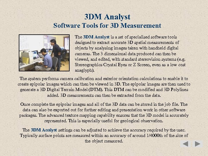3 DM Analyst Software Tools for 3 D Measurement The 3 DM Analyst is