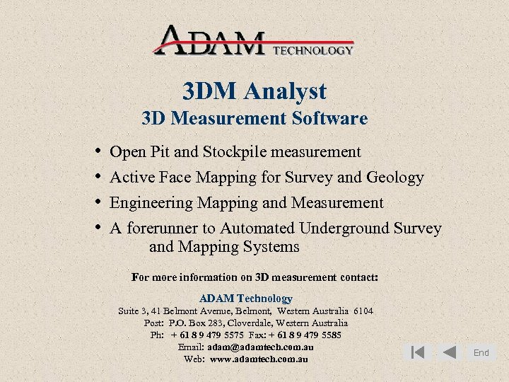 3 DM Analyst 3 D Measurement Software • • Open Pit and Stockpile measurement