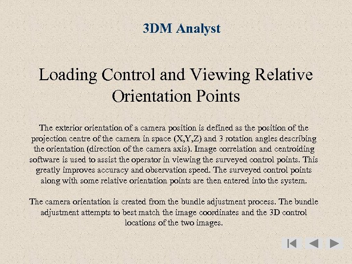 3 DM Analyst Loading Control and Viewing Relative Orientation Points The exterior orientation of