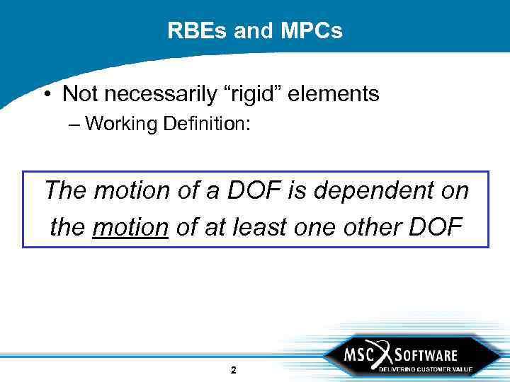 RBEs and MPCs in MSC Nastran A Rip-Roarin