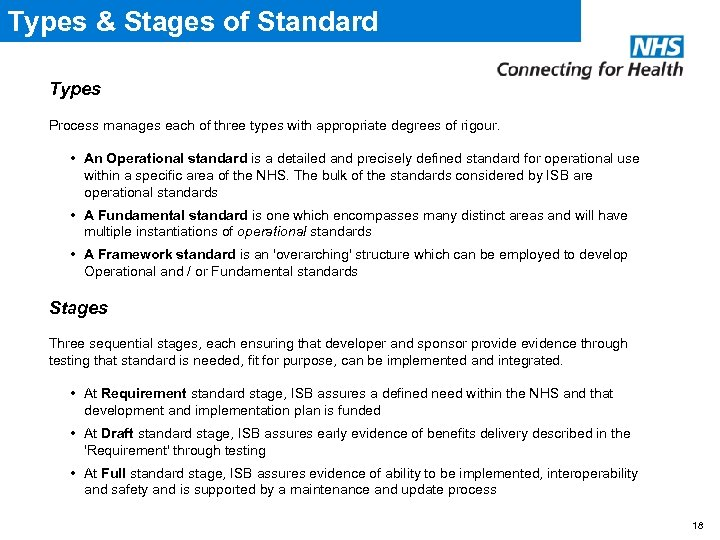 Types & Stages of Standard Types Process manages each of three types with appropriate