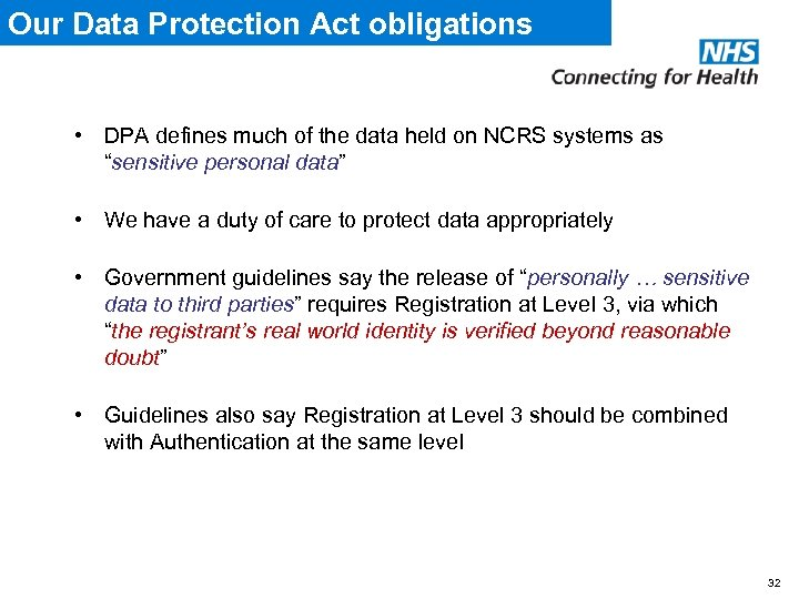 Our Data Protection Act obligations • DPA defines much of the data held on