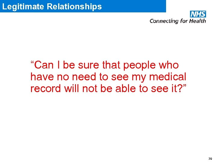 "Legitimate Relationships ""Can I be sure that people who have no need to see"