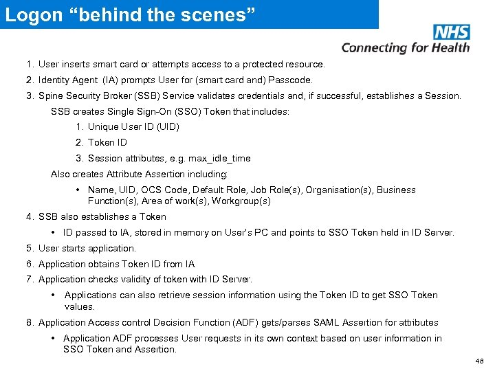 "Logon ""behind the scenes"" 1. User inserts smart card or attempts access to a"