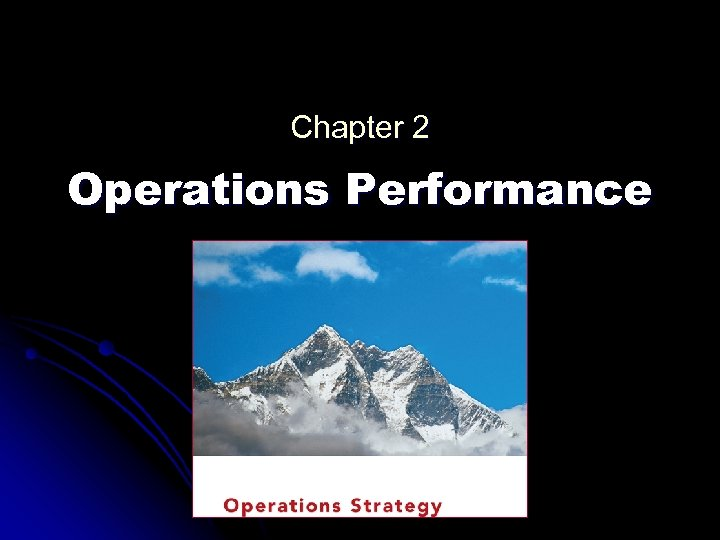 Chapter 2 Operations Performance