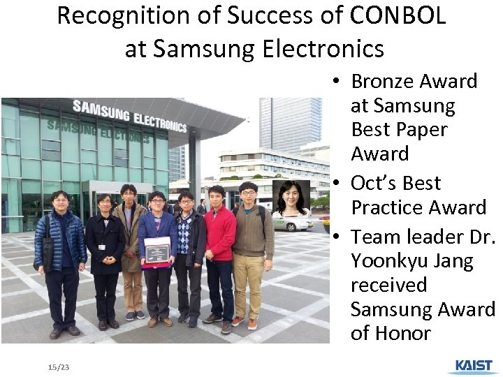 Recognition of Success of CONBOL at Samsung Electronics • Bronze Award at Samsung Best