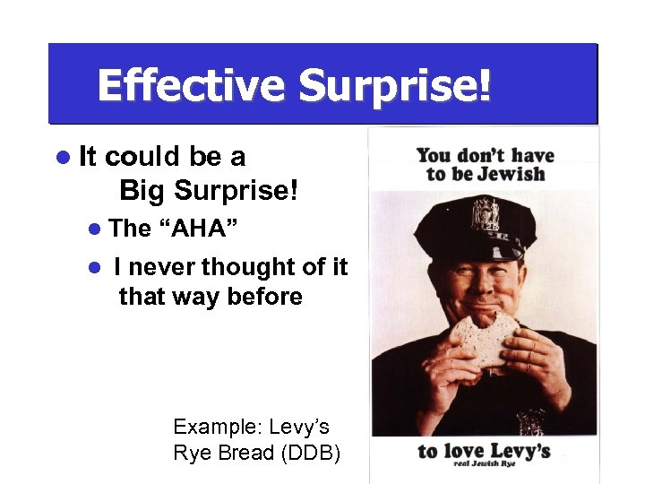 "Effective Surprise! l It could be a Big Surprise! l The l ""AHA"" I"