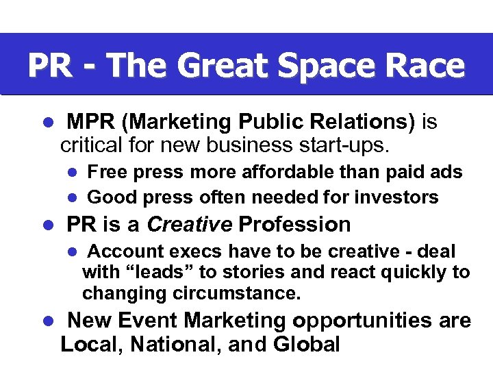 PR - The Great Space Race l MPR (Marketing Public Relations) is critical for