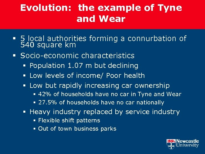 Evolution: the example of Tyne and Wear § 5 local authorities forming a connurbation