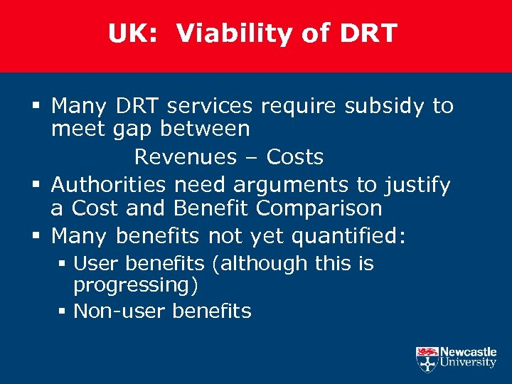 UK: Viability of DRT § Many DRT services require subsidy to meet gap between
