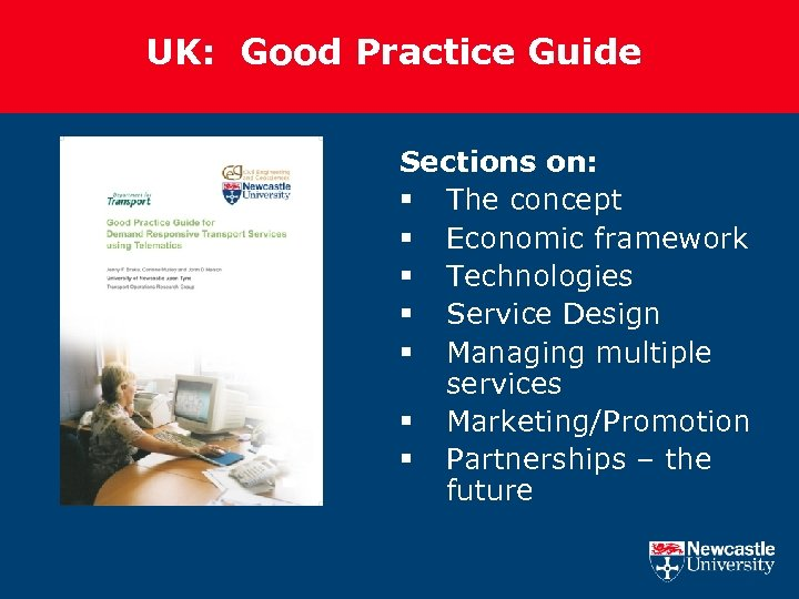 UK: Good Practice Guide Sections on: § The concept § Economic framework § Technologies