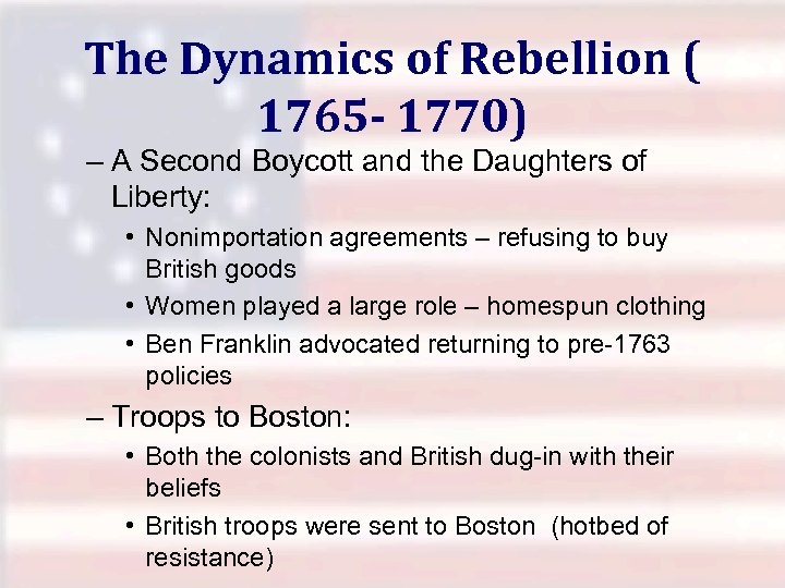 The Dynamics of Rebellion ( 1765 - 1770) – A Second Boycott and the