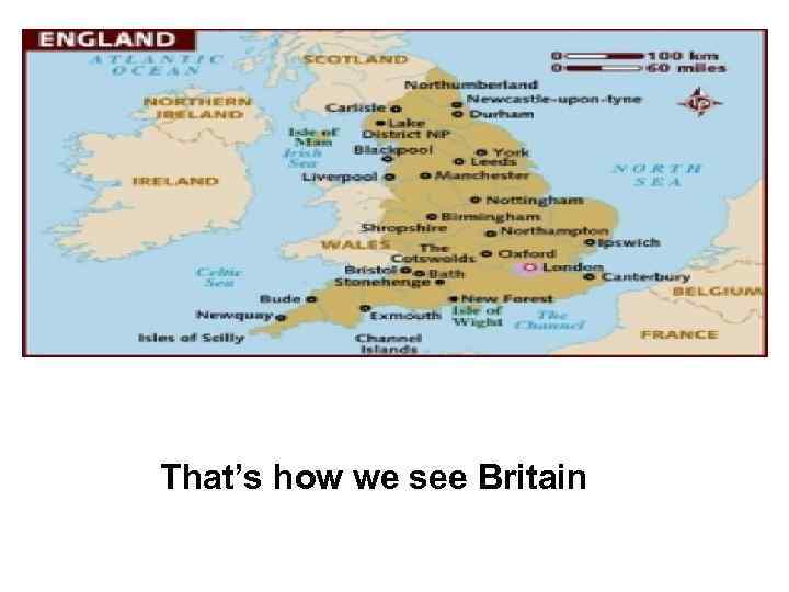 That's how we see Britain