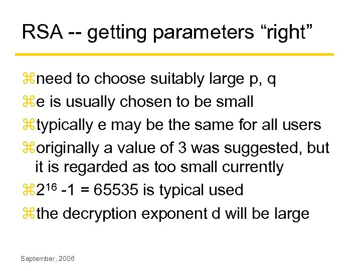 """RSA -- getting parameters """"right"""" zneed to choose suitably large p, q ze is"""