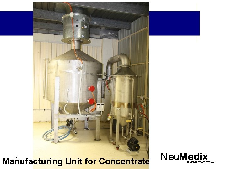 10 Manufacturing Unit for Concentrate