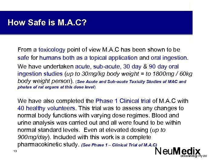How Safe is M. A. C? From a toxicology point of view M. A.