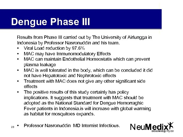 Dengue Phase III Results from Phase III carried out by The University of Airlungga
