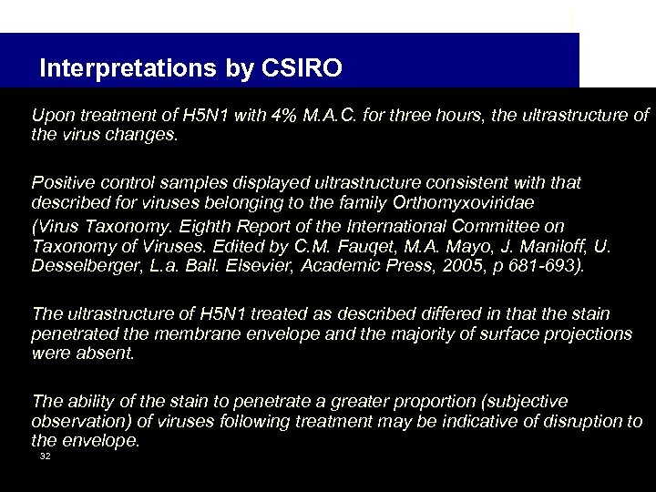 Interpretations by CSIRO Upon treatment of H 5 N 1 with 4% M. A.