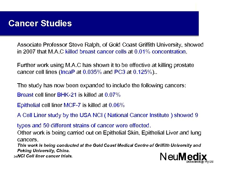 Cancer Studies Associate Professor Steve Ralph, of Gold Coast Griffith University, showed in 2007