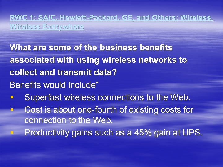 RWC 1: SAIC, Hewlett-Packard, GE, and Others: Wireless, Wireless Everywhere What are some of