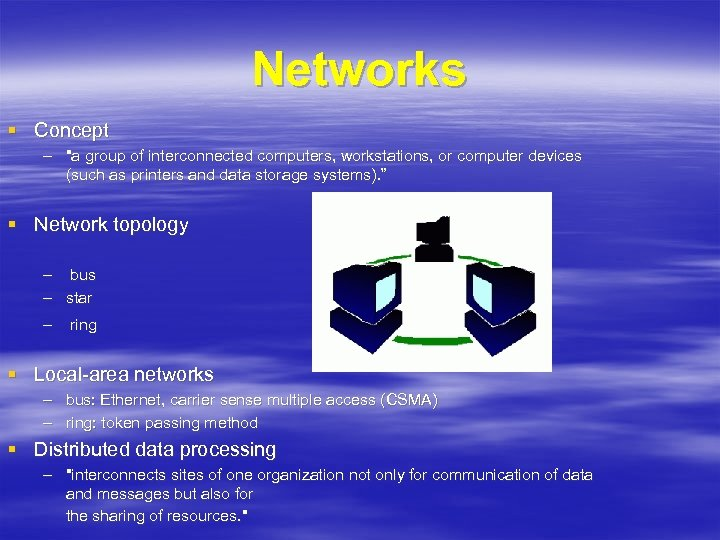 Networks § Concept –